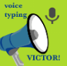 Voice typing Victor