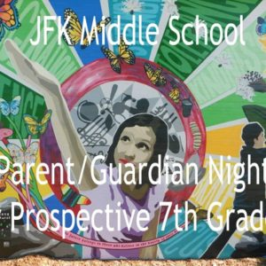 Informational Meeting for Parents/Guardians of Prospective 7th Graders